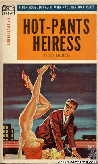 Pleasure Reader PR160 - Hot-Pants Heiress by Don Bellmore, cover art by Tomas Cannizarro (1968)