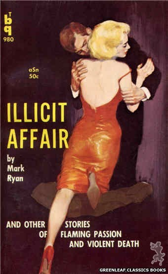 Bedside Books BTB 980 - Illicit Affair by Mark Ryan, cover art by Unknown (1960)
