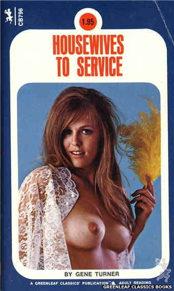 Companion Books CB796 - Housewives To Service by Gene Turner, cover art by Photo Cover (1973)