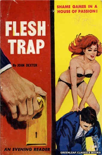 Evening Reader ER744 - Flesh Trap by John Dexter, cover art by Unknown (1964)