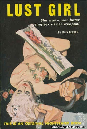 Nightstand Books NB1536 - Lust Girl by John Dexter, cover art by Harold W. McCauley (1960)
