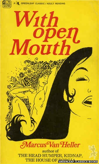Greenleaf Classics GC293 - With Open Mouth by Marcus Van Heller, cover art by Unknown (1968)