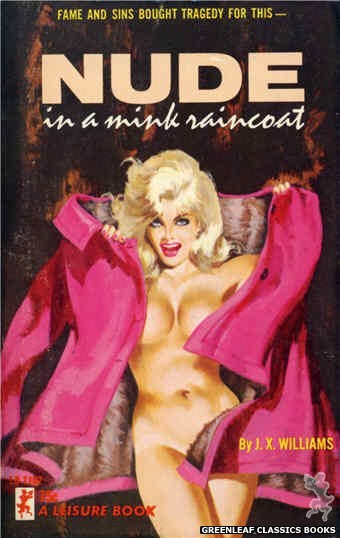 Leisure Books LB1102 - Nude In A Mink Raincoat by J.X. Williams, cover art by Robert Bonfils (1965)