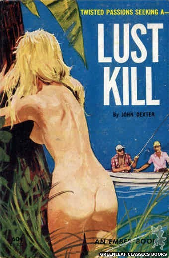 Ember Books EB932 - Lust Kill by John Dexter, cover art by Unknown (1964)
