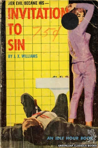 Idle Hour IH494 - Invitation to Sin by J.X. Williams, cover art by Unknown (1966)