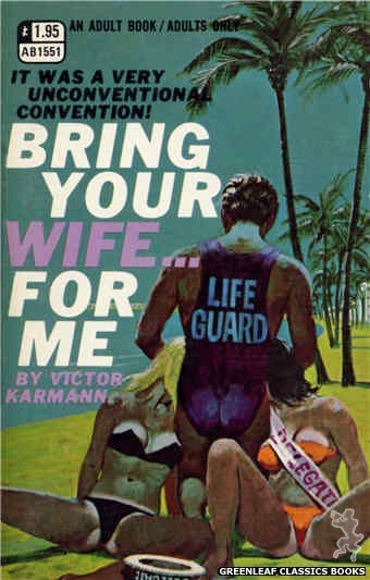 Adult Books AB1551 - Bring Your Wife... For Me by Victor Karmann, cover art by Robert Bonfils (1970)