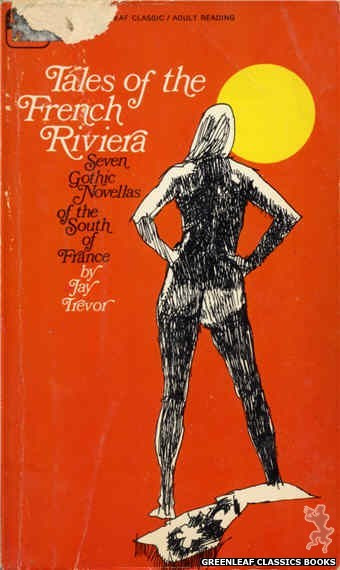 Greenleaf Classics GC368 - Tales of the French Riviera by Jay Trevor, cover art by Unknown (1968)