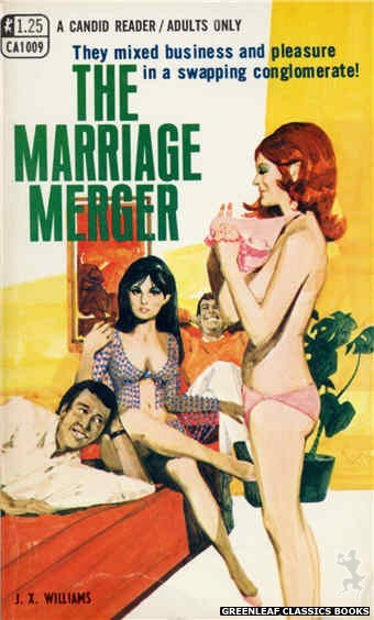 Candid Reader CA1009 - The Marriage Merger by J.X. Williams, cover art by Darrel Millsap (1970)