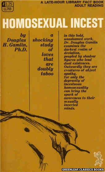 Late-Hour Library LL769 - Homosexual Incest by Douglas H. Gamlin, Ph. D., cover art by Unknown (1968)