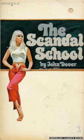 Midnight Reader 1974 MR7420 - The Scandal School by John Dover, cover art by Unknown (1974)