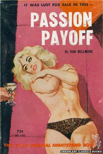 Nightstand Books NB1645 - Passion Payoff by Don Bellmore, cover art by Robert Bonfils (1963)