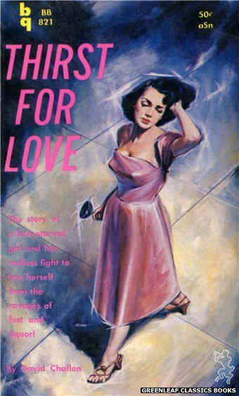 Bedside Books BB 821 - Thirst For Love by David Challon, cover art by Unknown (1959)