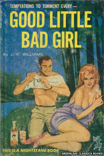 Nightstand Books NB1805 - Good Little Bad Girl by J.X. Williams, cover art by Unknown (1966)