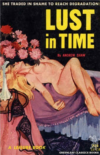 Leisure Books LB634 - Lust In Time by Andrew Shaw, cover art by Robert Bonfils (1964)