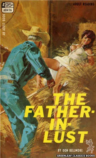 Adult Books AB416 - The Father-In-Lust by Don Bellmore, cover art by Robert Bonfils (1968)
