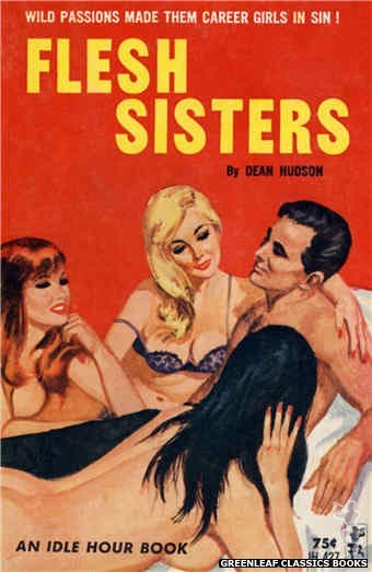 Idle Hour IH427 - Flesh Sisters by Dean Hudson, cover art by Robert Bonfils (1964)