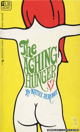 Greenleaf Classics GC349 - The Aching Hunger by Kathy Jerome, cover art by Unknown (1968)