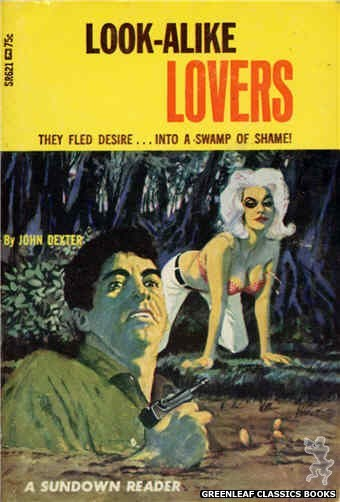 Sundown Reader SR621 - Look-Alike Lovers by John Dexter, cover art by Darrel Millsap (1966)