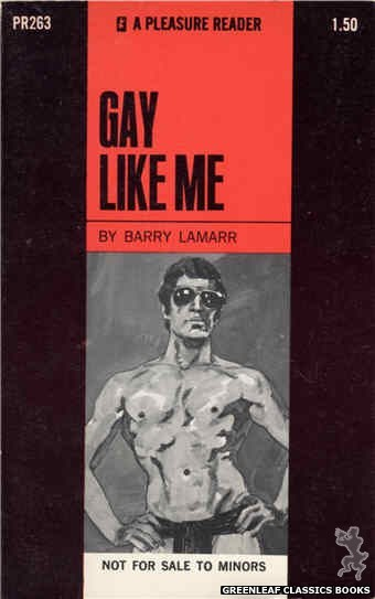 Pleasure Reader PR263 - Gay Like Me by Barry Lamarr, cover art by Unknown (1970)