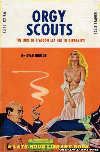 Late-Hour Library LL715 - Orgy Scouts by Dean Hudson, cover art by Tomas Cannizarro (1967)
