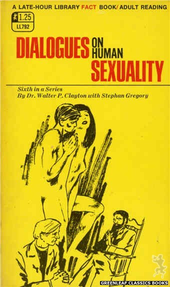 Late-Hour Library LL792 - Dialogues On Human Sexuality by Dr. Walter P. Clayton, cover art by Unknown (1968)