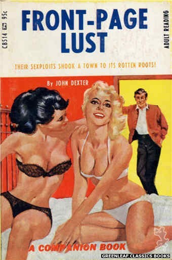Companion Books CB514 - Front-Page Lust by John Dexter, cover art by Darrel Millsap (1967)