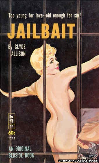 Bedside Books BB 1212 - Jailbait by Clyde Allison, cover art by Harold W. McCauley (1961)