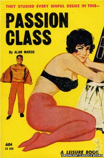 Leisure Books LB606 - Passion Class by Alan Marsh, cover art by Unknown (1963)