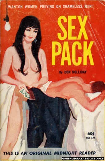 Midnight Reader 1961 MR473 - Sex Pack by Don Holliday, cover art by Unknown (1963)