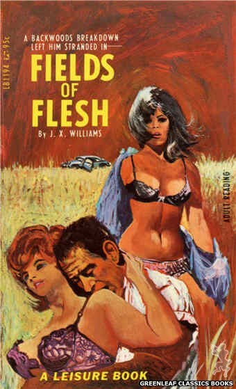 Leisure Books LB1194 - Fields Of Flesh by J.X. Williams, cover art by Unknown (1967)