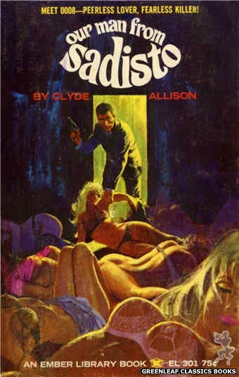 Ember Library EL 301 - Our Man From Sadisto by Clyde Allison, cover art by Robert Bonfils (1965)