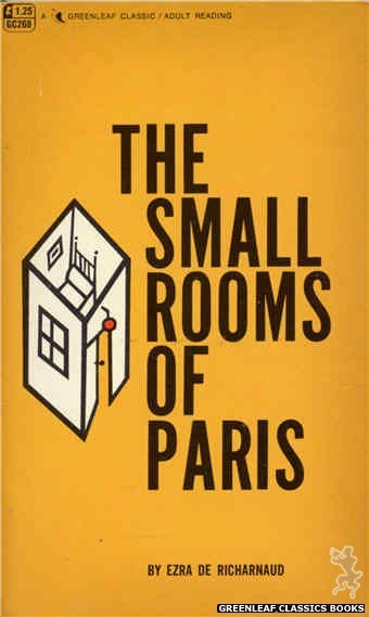 Greenleaf Classics GC268 - The Small Rooms of Paris by Ezra De Richarnaud, cover art by Unknown (1967)