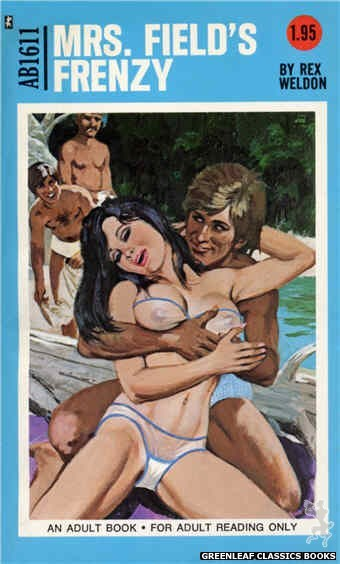 Adult Books AB1611 - Mrs. Field's Frenzy by Rex Weldon, cover art by Unknown (1972)
