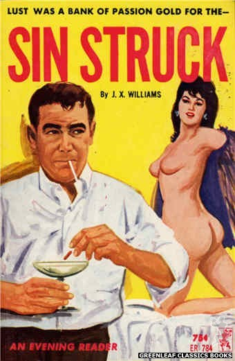Evening Reader ER784 - Sin Struck by J.X. Williams, cover art by Unknown (1965)