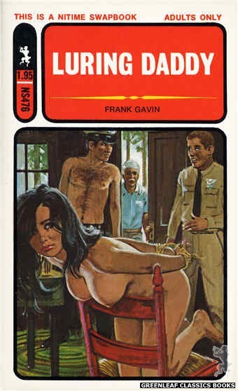 Nitime Swapbooks NS476 - Luring Daddy by Frank Gavin, cover art by Unknown (1972)