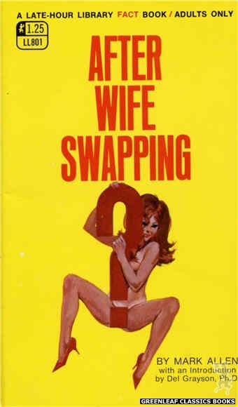 Late-Hour Library LL801 - After Wife Swapping? by Mark Allen, cover art by Robert Bonfils (1969)