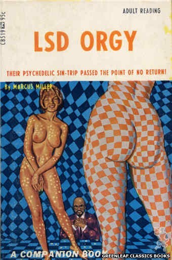 Companion Books CB519 - LSD Orgy by Marcus Miller, cover art by Ed Smith (1967)