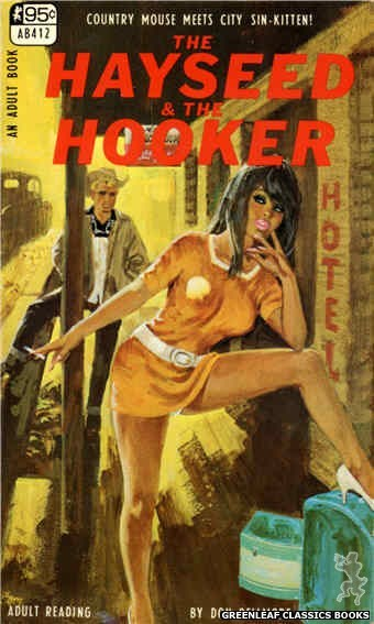 Adult Books AB412 - The Hayseed & The Hooker by Don Bellmore, cover art by Robert Bonfils (1967)