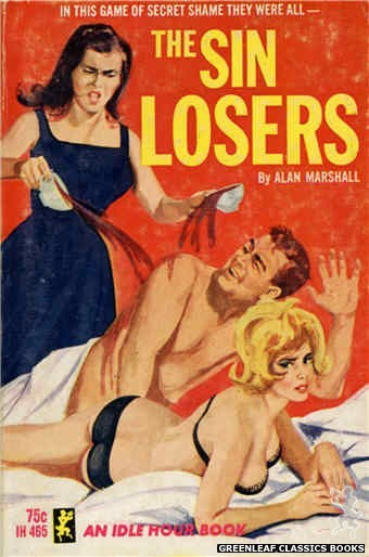 Idle Hour IH465 - The Sin Losers by Alan Marshall, cover art by Unknown (1965)