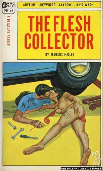 Pleasure Reader PR144 - The Flesh Collector by Marcus Miller, cover art by Ed Smith (1967)