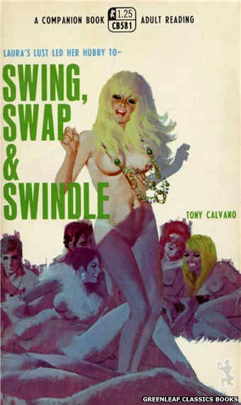 Companion Books CB581 - Swing, Swap & Swindle by Tony Calvano, cover art by Robert Bonfils (1968)