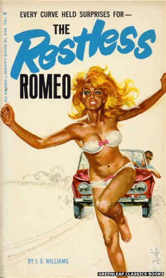 Ember Library EL 346 - The Restless Romeo by J.X. Williams, cover art by Robert Bonfils (1966)
