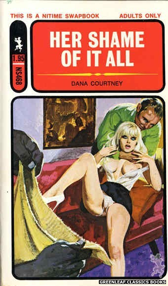 Nitime Swapbooks NS468 - Her Shame Of It All by Dana Courtney, cover art by Unknown (1972)