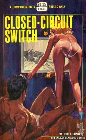 Companion Books CB603 - Closed-Circuit Switch by Don Bellmore, cover art by Robert Bonfils (1969)