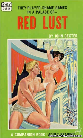 Companion Books CB534 - Red Lust by John Dexter, cover art by Tomas Cannizarro (1967)