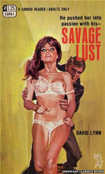 Candid Reader CA961 - Savage Lust by David Lynn, cover art by Robert Bonfils (1969)