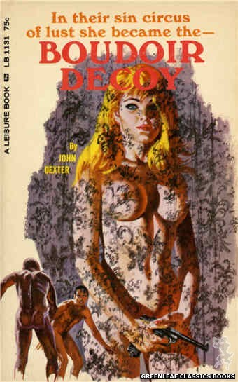 Leisure Books LB1131 - Boudoir Decoy by John Dexter, cover art by Robert Bonfils (1966)