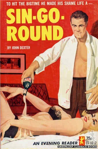 Evening Reader ER1212 - Sin-Go-Round by John Dexter, cover art by Unknown (1965)