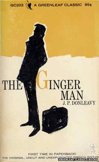 Greenleaf Classics GC203 - The Ginger Man by J.P. Donleavy, cover art by Unknown (1966)