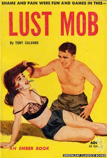 Ember Books EB924 - Lust Mob by Tony Calvano, cover art by Unknown (1964)